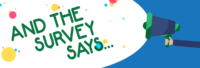 Cartoon graphic with sign saying 'and the survey says'